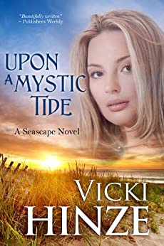 Upon a Mystic Tide (the Seascape Trilogy) by [Hinze, Vicki]