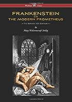 Frankenstein Or The Modern Prometheus (the