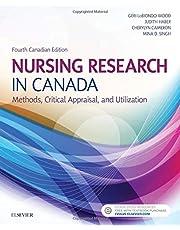 Nursing Research in Canada: Methods, Critical Appraisal, and Utilization