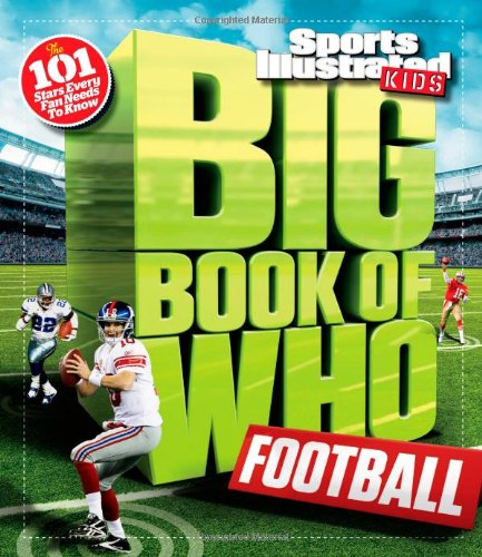 Big Book of WHO Football (Sports Illustrated Kids Big Books)