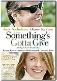 Something's Gotta Give (Bilingual)