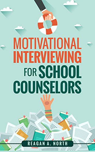 Amazon motivational interviewing for school counselors ebook motivational interviewing for school counselors by north reagan kindle app ad fandeluxe Images