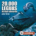 20.000 Leguas de viaje submarino [20,000 Leagues Under the Sea] | Julio Verne