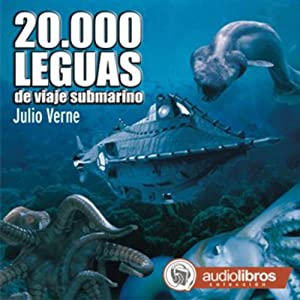 20.000 Leguas de viaje submarino [20,000 Leagues Under the Sea] Audiobook