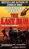Last Run, Leonard B. Scott, 0345365631