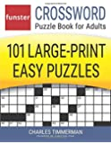 Funster Crossword Puzzle Book for Adults: 101 Large-Print Easy Puzzles