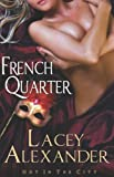 French Quarter, Lacey Alexander, 160928416X