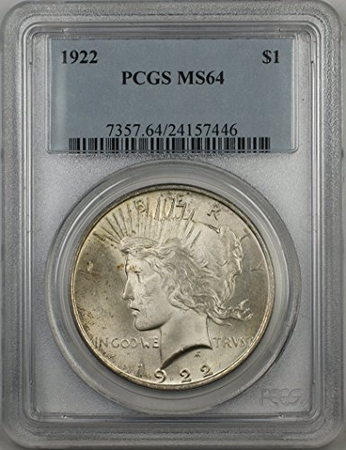 1922 Peace Silver Dollar Coin $1 PCGS MS-64 Light Toning Better Quality (2L)