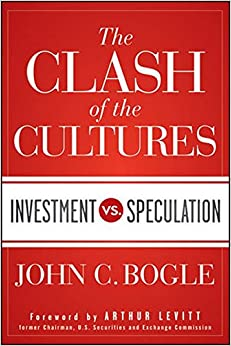 image for The Clash of the Cultures: Investment vs. Speculation