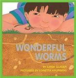 Wonderful Worms, Linda Glaser, 0785743766