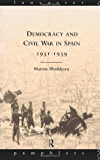 Democracy and Civil War in Spain 1931-1939 (Lancaster Pamphlets)