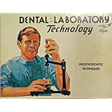 Dental:Laboratory Technology Prosthodontic Techniques