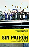 img - for Sin Patr n: Stories from Argentina's Worker-Run Factories book / textbook / text book