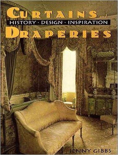 Curtains And Draperies History Design Inspiration Jenny Gibbs 9780879515393 Amazon Books