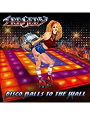 Disco Balls To The Walls