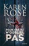 Pour que tu n'oublies pas : chapitres offerts ! (Mosaïc) par Rose