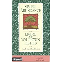 Simple Abundance: Living by Your Own Lights by Sarah Ban Breathnach (1996-12-01)
