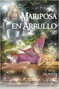 Marleny Perez, German Sanclemente: 9781463322625: Amazon.com: Books