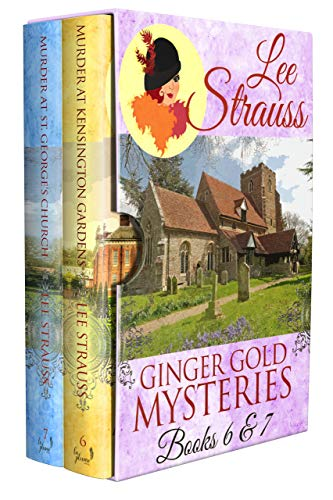 A Ginger Gold Mysteries Bundle: 1920s Cozy Historical Mysteries Books 6 & 7 by [Strauss, Lee]
