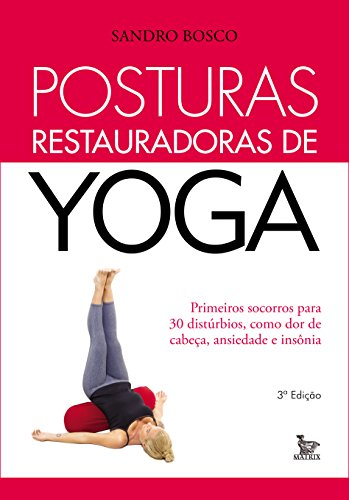 Posturas Restauradoras de Yoga (Portuguese Edition) - Kindle ...