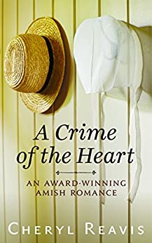 A Crime of the Heart by [Reavis, Cheryl]