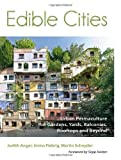 img - for Edible Cities - Urban Permaculture for Gardens, Balconies, Rooftops and Beyond by Dr Immo Fiebrig (2013-12-07) book / textbook / text book
