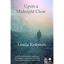 Upon a Midnight Clear: A Nosy Nuns Mystery (Nosy Nuns Mysteries Book 3)