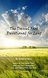 The Daniel Fast Daily Devotional for Lent