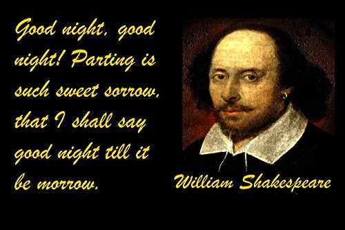 12x18 Poster Wood Signs Famous Quote Good Night, Good Night! Parting Is Such Sweet Sorrow, That I Shall Say Good Night Till It Be Morrow. William Shakespeare