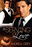 A Serving of Love, Andrew Grey, 1615819096