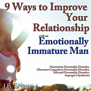 How To Deal With Emotional Immaturity In A Relationship