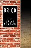 Brick, Jalal Ghavami, 0741440814