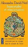 Immortalité et réincarnation : Une initiation à la sagesse orientale par un voyage dans le monde de l'âme
