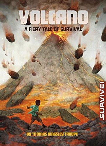 Read Online Volcano: A Fiery Tale of Survival (Survive!) ebook
