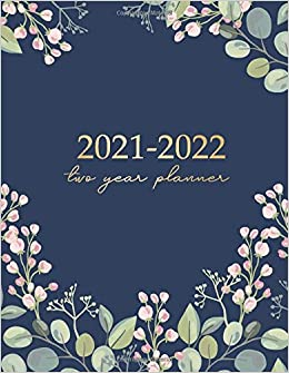2022 Calendar Cover.Two Year Planner 2021 2022 Blue Floral Cover 2021 2022 Monthly Planner With Holidays 24 Months Calendar From Jan 2021 To Dec 2022 2 Year Calendar Personal Or Business Planners Large 8 5 X 11 Publishing David Blank 9798649201391 Amazon Com