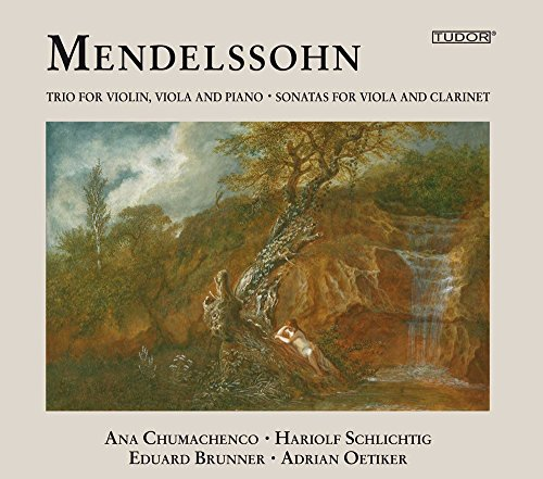 Mendelssohn: Trio for Violin, Viola and Piano; Sonatas for Viola and ()