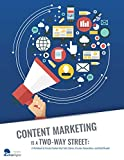 img - for Content Marketing Is a Two-Way Street: A Workbook to Create Content that Tells Stories, Creates Connections, and Builds Brands book / textbook / text book