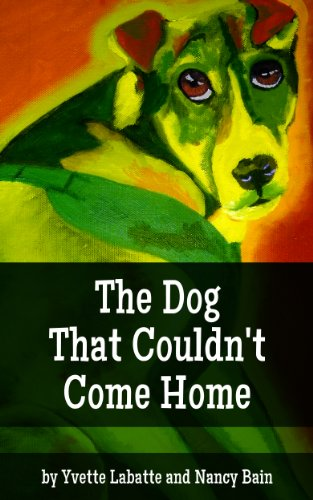 The Dog That Couldn't Come Home