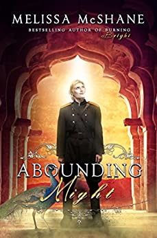 Abounding Might (The Extraordinaries Book 3) by [McShane, Melissa]