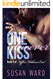 One Forever Kiss (Affair Without End Book 4)