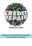 Credit Repair Check List: Step by Step Guide to Rebuild Your Credit in 60 days