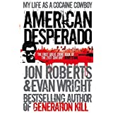 American Desperado: My Life--From Mafia Soldier to Cocaine Cowboy to Secret Government Asset by Center for Applied Language S