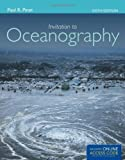 Invitation To Oceanography 6th (sixth) Edition by Pinet, Paul R. published by Jones & Bartlett Learning (2012)