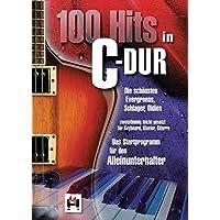 100 Hits in C-Dur - Band 1: Die