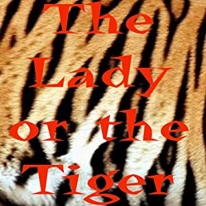 The Lady or the Tiger Audiobook