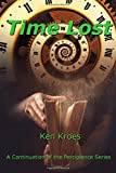 Time Lost (Percipience) (Volume 4)