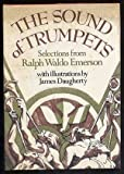 Sound of Trumpets, Ralph Waldo Emerson, 0670658464