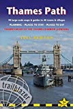 Thames Path: Trailblazer British Walking Guide: Practical Walking Guide from Thames Head to the Thames Barrier with 99 Large-Scale Maps & 98 Guides to Towns and Villages (British Walking Guides)