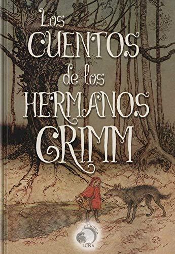 TODOS LOS CUENTOS DE LOS HERMANOS GRIMM (Spanish Edition)