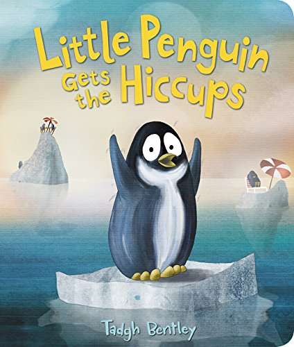 Little Penguin Gets the Hiccups Board Book